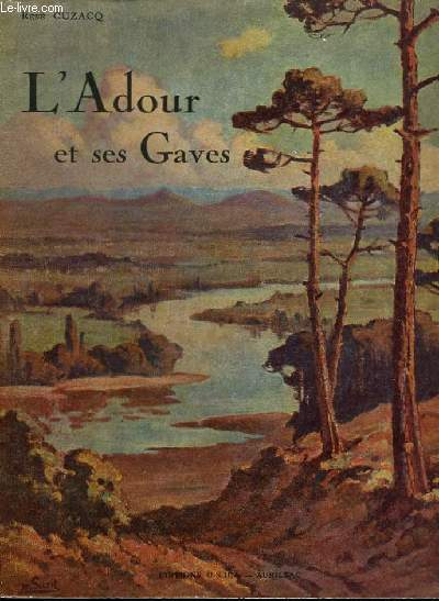 L'Adour et ses Gaves