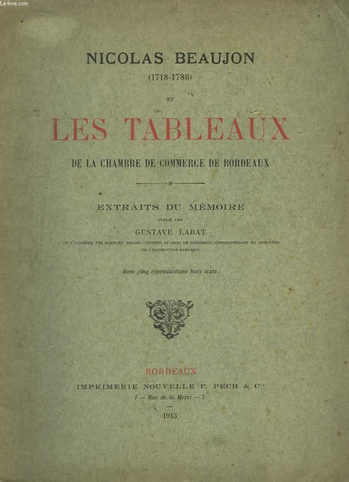 Nicolas Beaujon (1718 - 1786) et les Tableaux de la Chambre de Commerce de Bordeaux. Extraits du Mémoire.