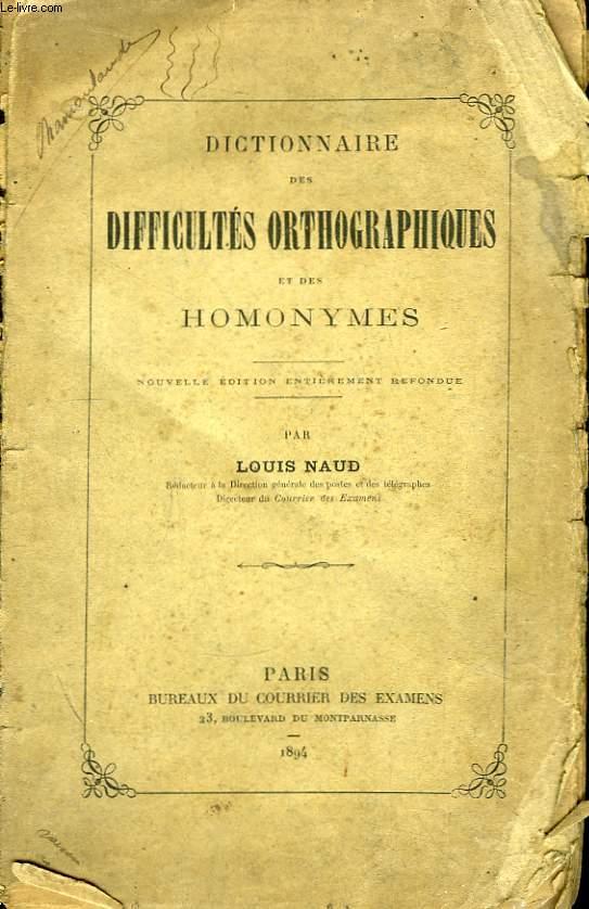 Dictionnaire des difficultés orthographiques et des homonymes.