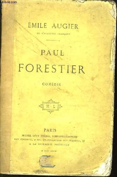 Paul Forestier. Comédie.