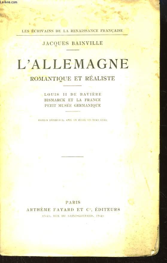 L'Allemagne Romantique et Réaliste. Louis II de Bavière, Bismarck et la France - Petit Musée Germanique.