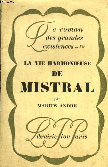 La Vie Harmonieuse de Mistral.