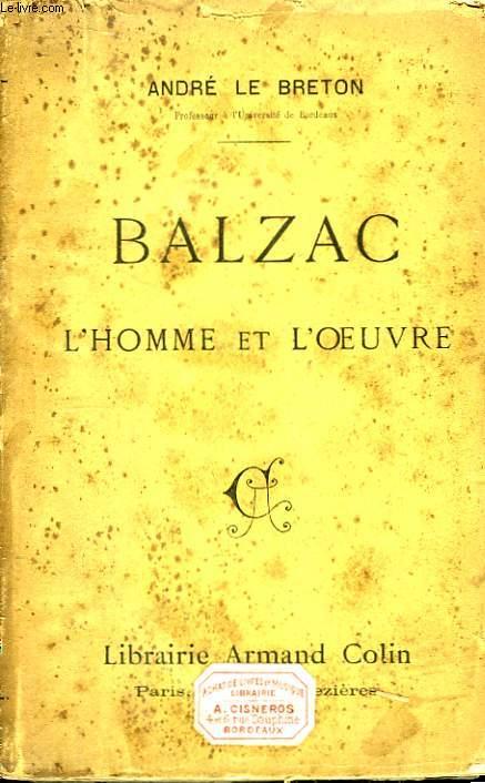 Balzac. L'Homme et l'Oeuvre.