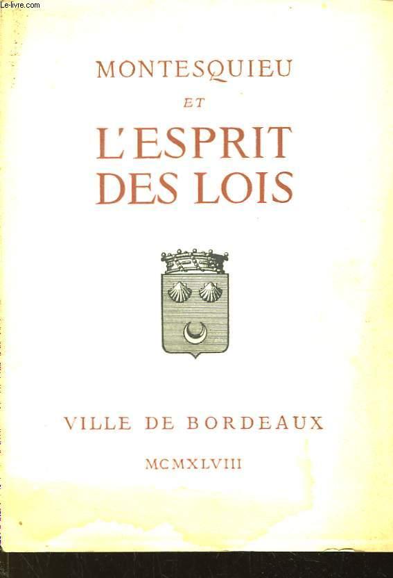 Montesquieu et l'Esprit des Lois.