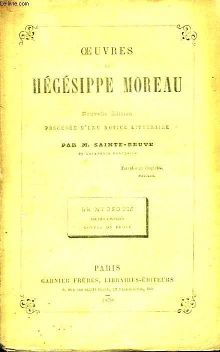 Oeuvres de Hégésippe Moreau. Le Myosotis, poésies diverses, contes en prose.