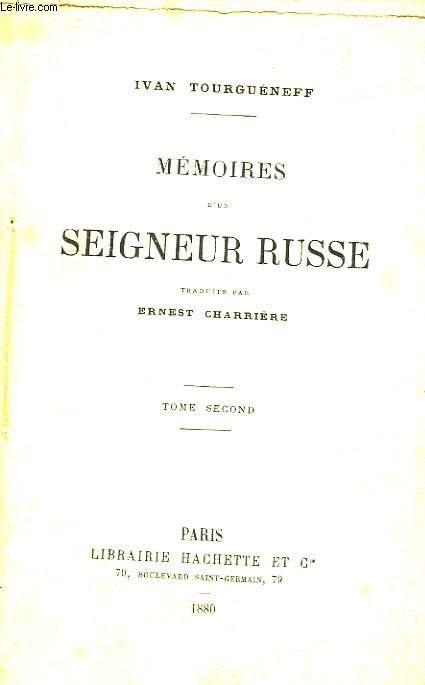 Mémoires d'un Seigneur Russe. En 2 TOMES