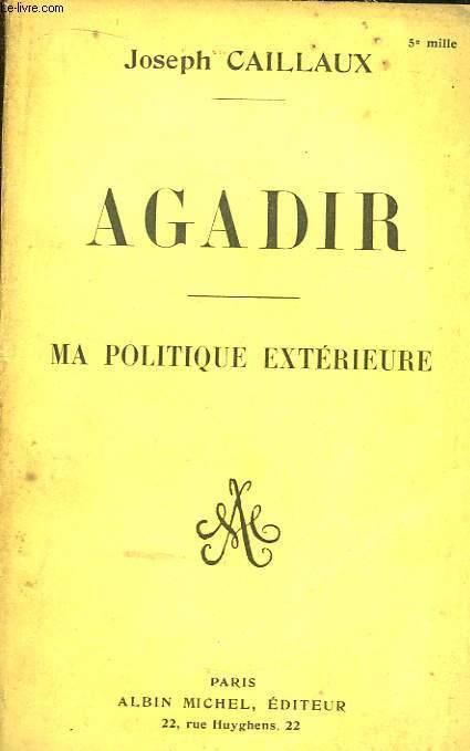 Agadir. Ma Politique Extérieure