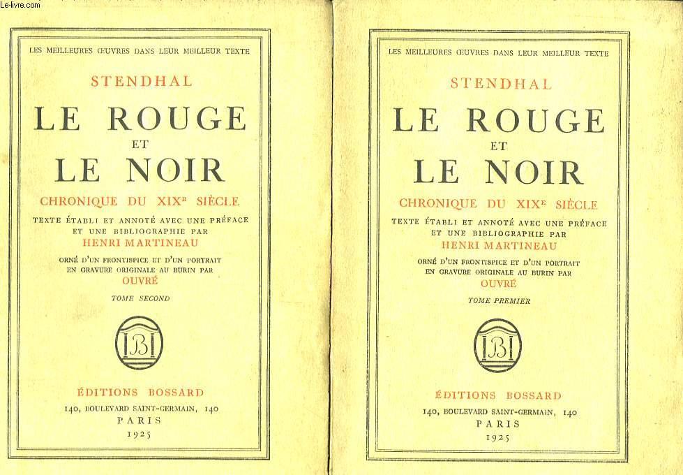 Le Rouge et le Noir. Chronique du XIXe siècle. En 2 TOMES