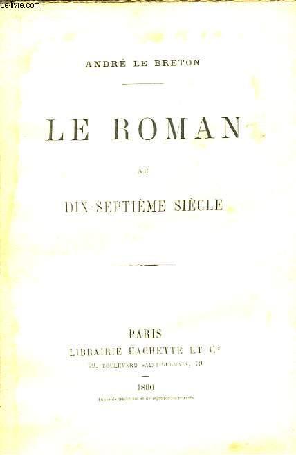 Le Roman au dix-septième siècle