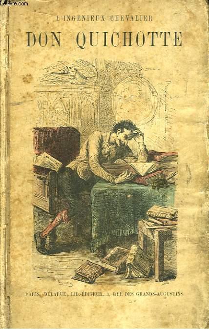 L'Ingénieux Chevalier Don Quichotte de la Manche. 2 Tomes en un seul volume.