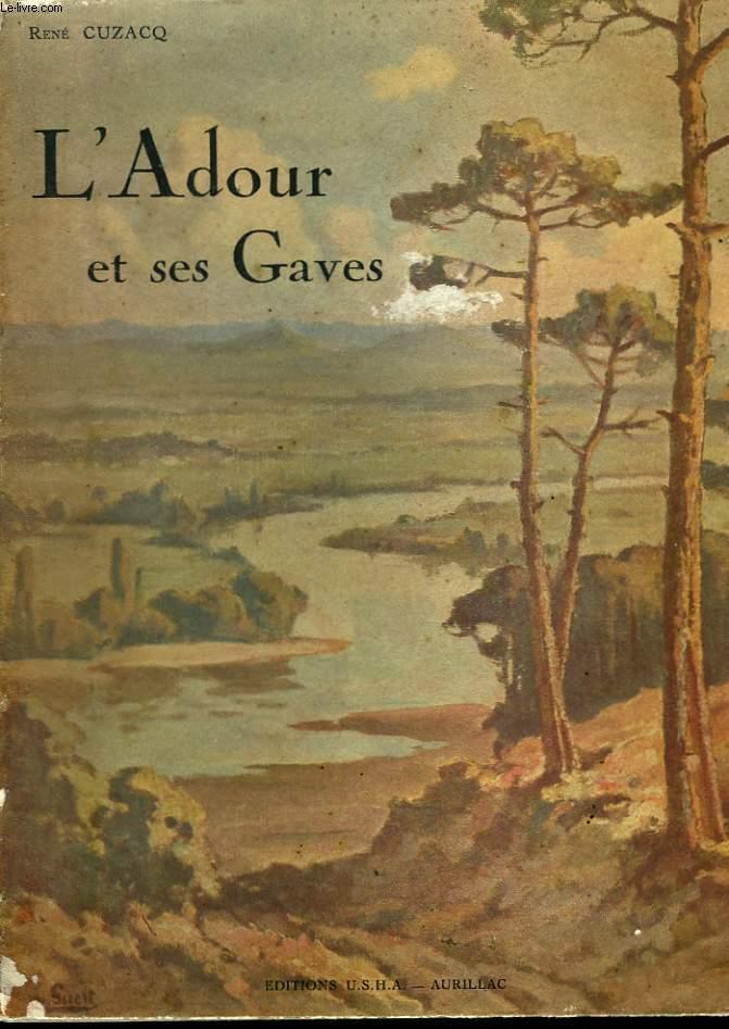L'Adour et ses Gaves.