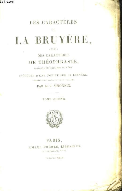 Les Caractères de La Bruyère, suivis des Caractères de Théophraste. TOME 2nd.