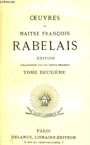 Oeuvres de Maitre François Rabelais. TOME II