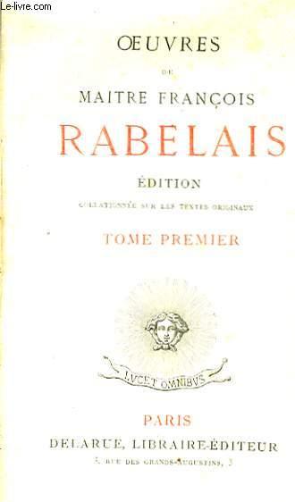Oeuvres de Maitre François Rabelais. TOME I
