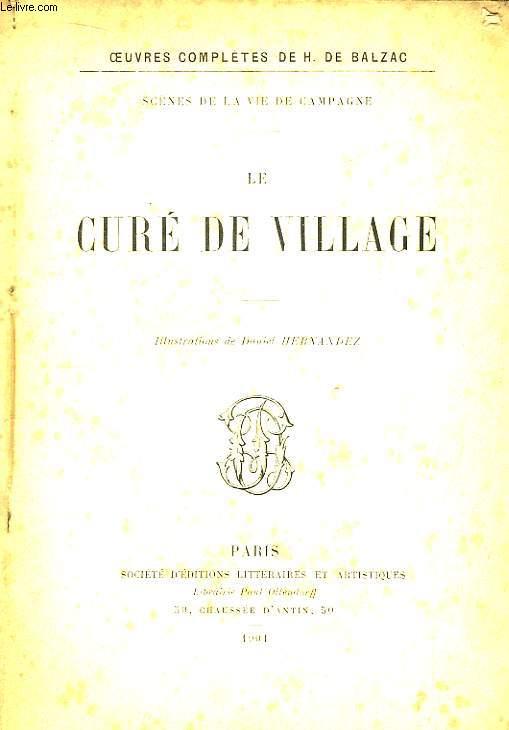 Le Curé de Village. Scènes de la vie de campagne.