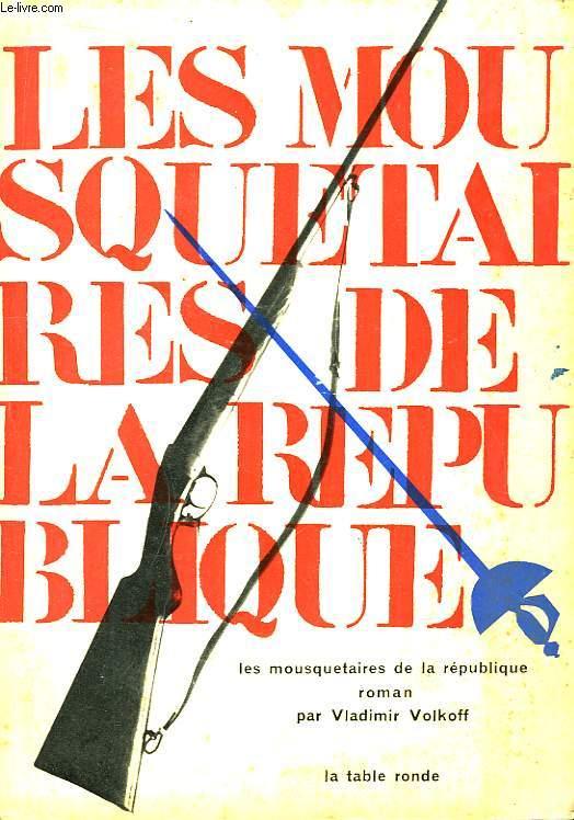 Les Mousquetaires de la République.