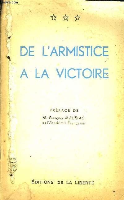 De l'Armistice � la Victoire.