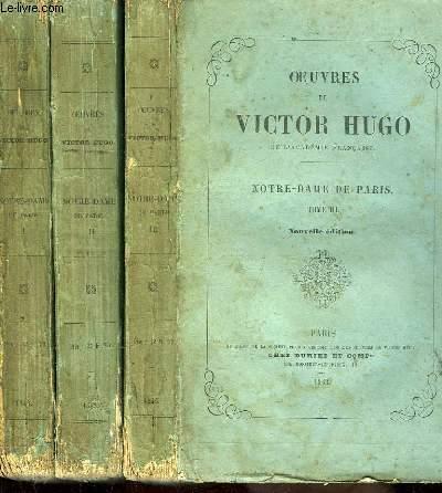 Oeuvres complètes de Victor Hugo. Notre-Dame de Paris. En 3 TOMES