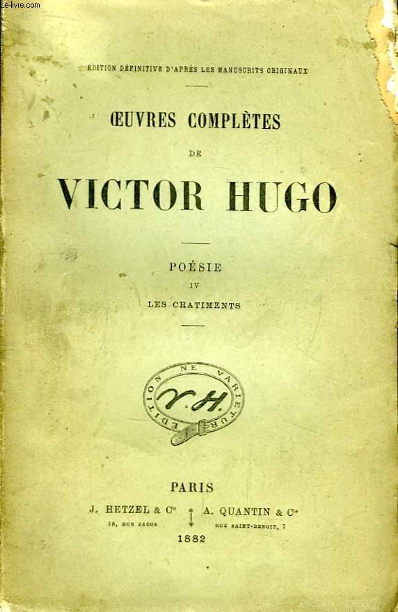 Oeuvres complètes de Victor Hugo. Poésie, TOME IV : Les Chatiments.