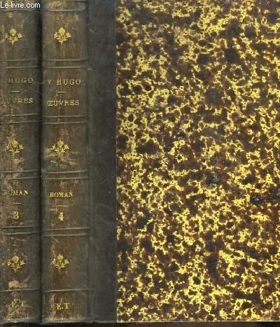 Oeuvres de Victor Hugo. Roman, TOMES III et IV : Notre-Dame de Paris, Tomes 1 et 2