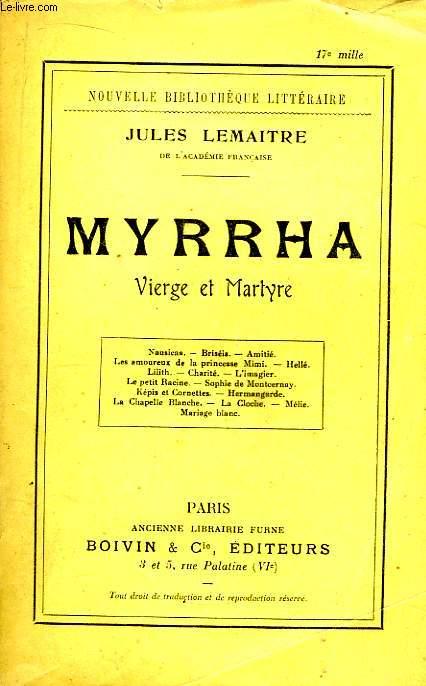 Myrrha. Vierge et Martyr.