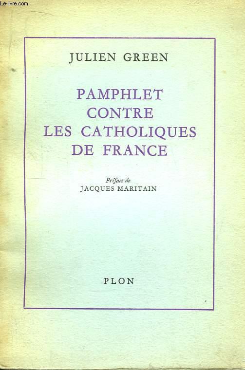 Pamphlet contre les Catholiques de France.