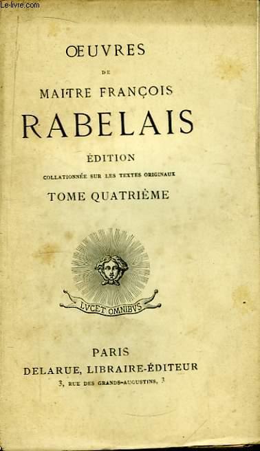 Oeuvres de Maitre François Rabelais. TOME IV