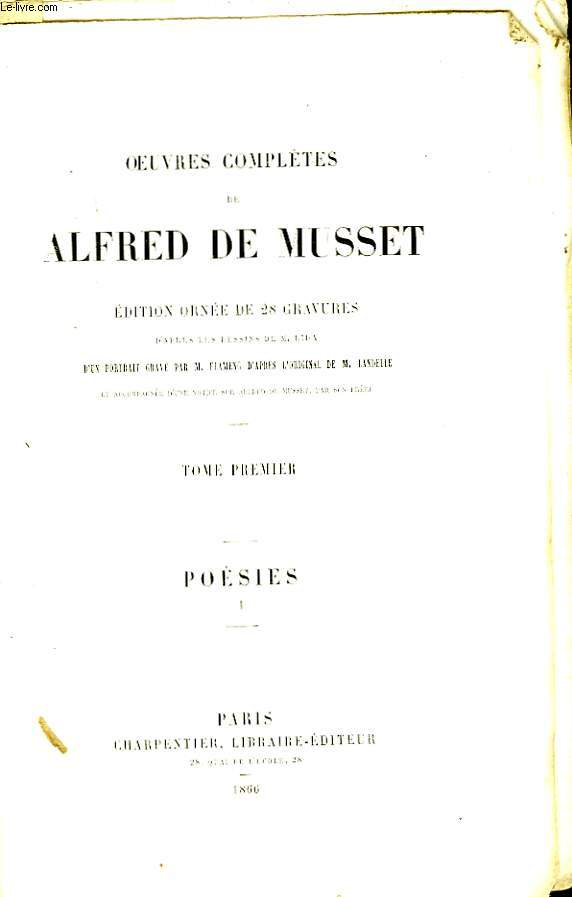 Oeuvres Complètes de Alfred de Musset. TOME 1er : Poésies, 1er tome