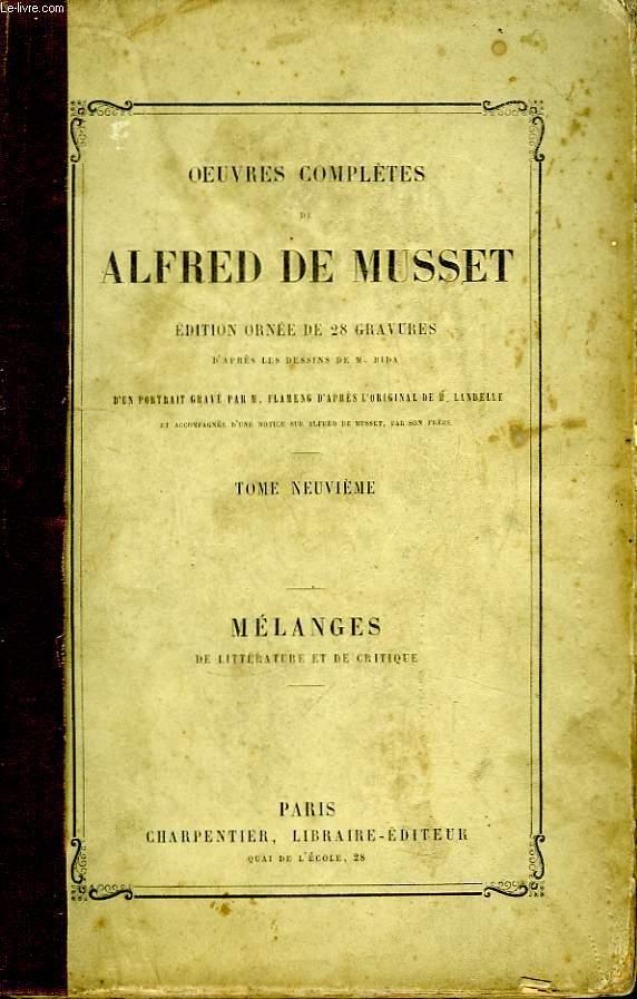 Oeuvres Complètes de Alfred de Musset. TOME IX : Mélanges de littérature et de critique.