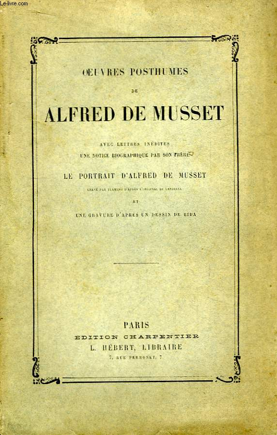 Oeuvres Posthumes de Alfred de Musset.