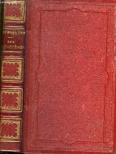 Les Caractères de Théophraste, avec les Caractères ou les meours de ce siècle.