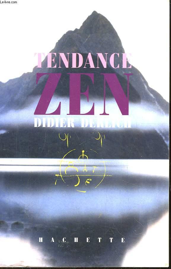 Tendance Zen.