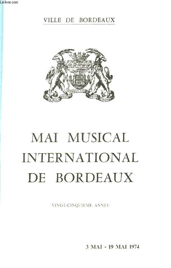 Mai Musical International de Bordeaux. 20�me ann�e : 3 mai - 19 mai 1974