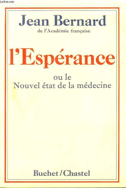 L'espérance ou le nouvel état de la médecine.