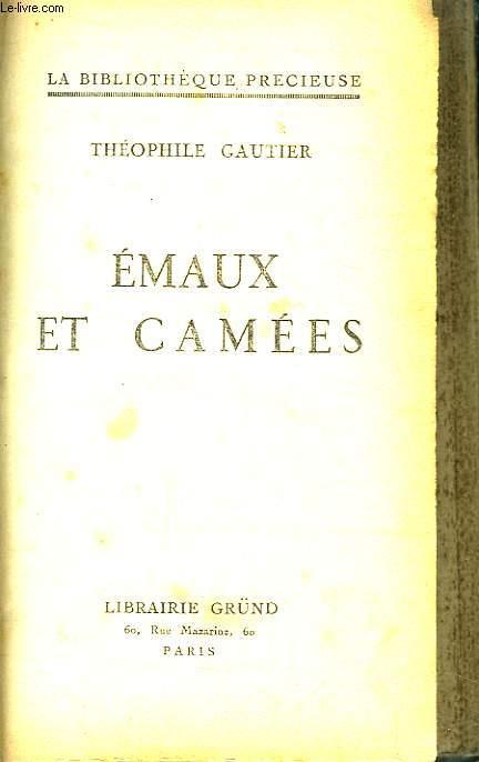 Emaux et Camées.