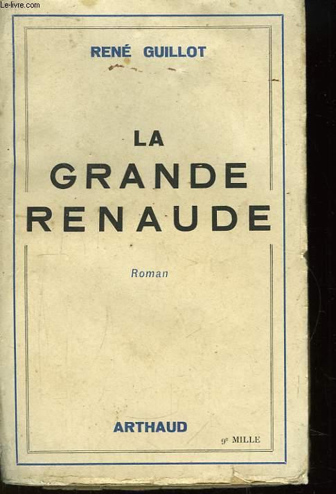 La Grande Renaude.