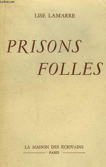 Prisons Folles.