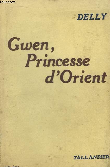 Gwen, Princesse d'Orient.