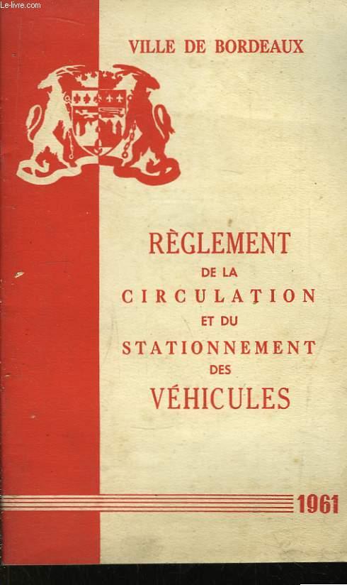 R�glement de la Circulation et du Stationnement des V�hicules.