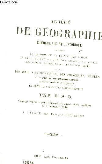 Abrégé de Géographie commerciale et historique.