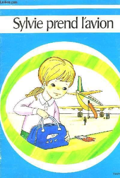 Sylvie prend l'avion