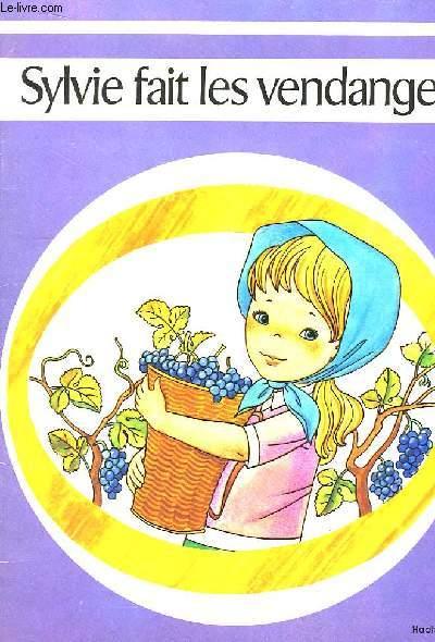 Sylvie fait les vendanges