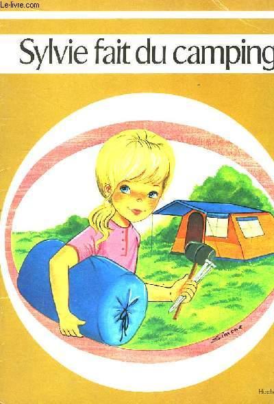 Sylvie fait du camping.