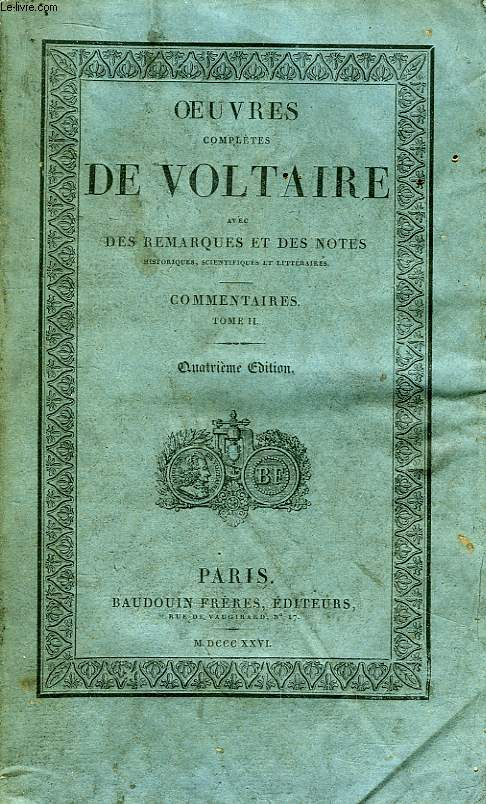 Oeuvres Complètes de Voltaire. TOME 11 : Commentaires, Tome II