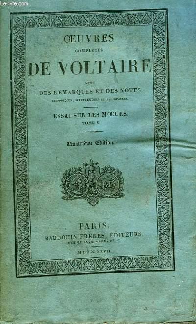 Oeuvres Complètes de Voltaire. TOME 24 : Essai sur les Moeurs, Tome V