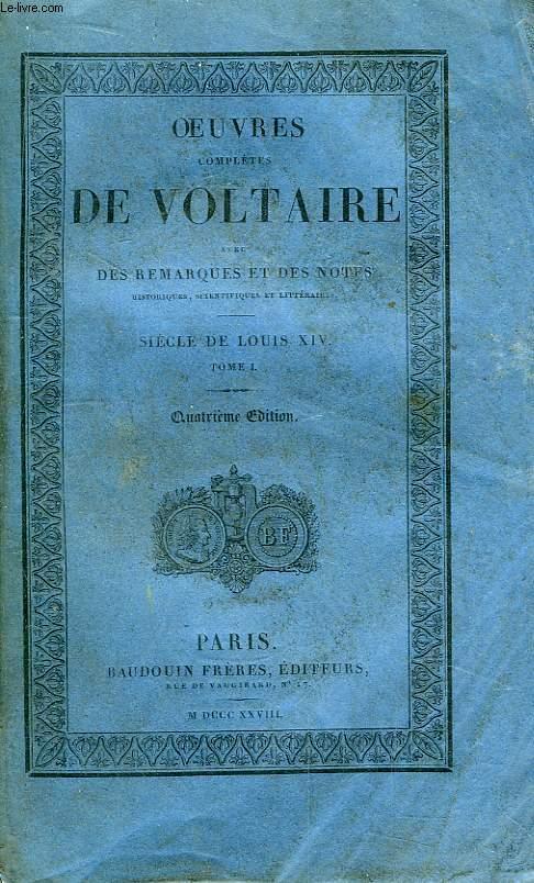 Oeuvres Complètes de Voltaire. TOME 25 : Siècle de Louis XIV, Tome I