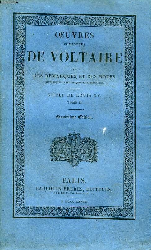Oeuvres Complètes de Voltaire. TOME 29 : Siècle de Louis XV, Tome II