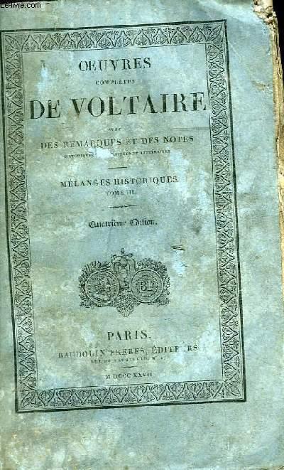 Oeuvres Complètes de Voltaire. TOME 37 : Mélanges Historiques, Tome III