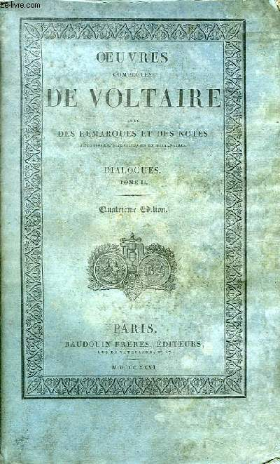 Oeuvres Complètes de Voltaire. TOME 50 : Dialogues, Tome II