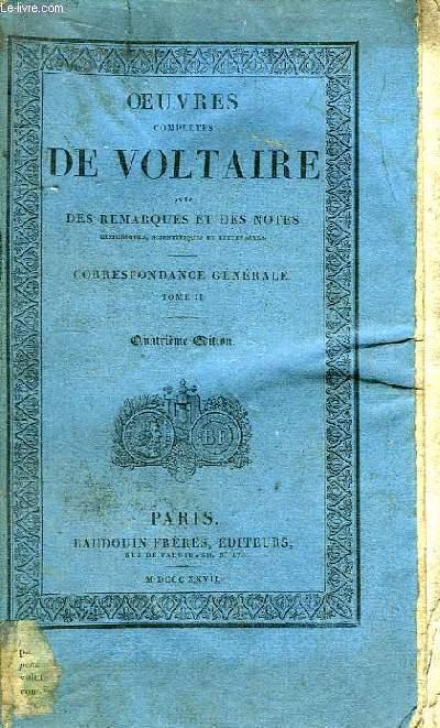 Oeuvres Complètes de Voltaire. TOME 63 : Correspondance Générale, Tome II